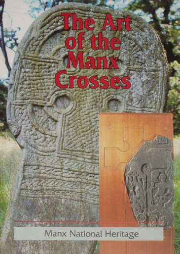 The Art of the Manx Crosses - A Selection of Photographs with Notes